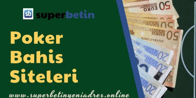 Poker Bahis Siteleri