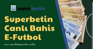 Superbetin Canlı Bahis E-Futbol